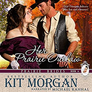 Her Prairie Outlaw Audiobook