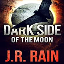 Dark Side of the Moon: A Samantha Moon Story: Vampire for Hire (       UNABRIDGED) by J.R. Rain Narrated by Sylvia Roldán Dohi