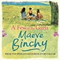 A Few of the Girls Audiobook by Maeve Binchy Narrated by Kate Binchy, Gordon Snell