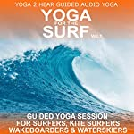 Yoga for the Surf, Vol. 1: Yoga Class and Guide Book | Sue Fuller