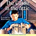 The Castle in the Attic (       UNABRIDGED) by Elizabeth Winthrop Narrated by Elizabeth Winthrop