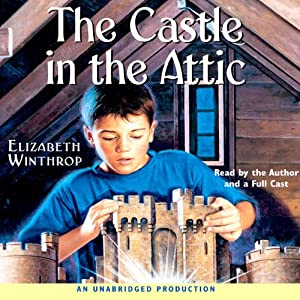 The Castle in the Attic | [Elizabeth Winthrop]