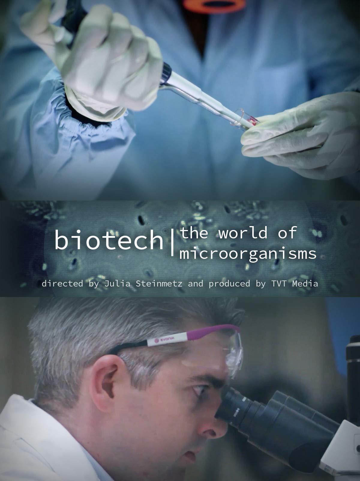 Biotech: The World of Microorganisms