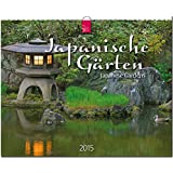 Japanische Gärten / Japanese Gardens 2015 - Original Stürtz-Kalender - Großformat-Kalender 60 x 48 cm
