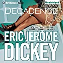 Decadence Audiobook by Eric Jerome Dickey Narrated by Susan Spain
