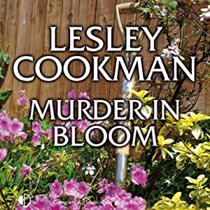 Murder in Bloom: Libby Sarjeant Mystery Series | [Lesley Cookman]