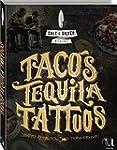 Salt & Silver Mexiko: Tacos, Tequila,...