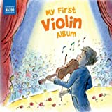 Various Artists My First Violin Album (Naxos: 8578215)