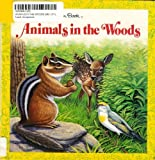 Animals in the Woods (Big Little Golden Books) (0307682714) by Ryder, Joanne