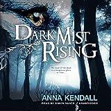 Dark Mist Rising: The Soulvine Moor Chronicles, Book 2