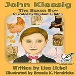 The Saxon Boy   Lisa J. Lickel