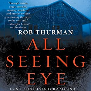All Seeing Eye | [Rob Thurman]