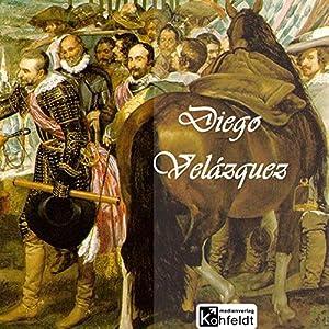 Diego Velazquez (Berühmte Maler) Hörbuch