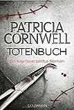 Totenbuch: Band 15 - Ein Kay-Scarpetta-Roman (Romane mit der Gerichtsmedizinerin Dr. Kay Scarpetta, Band 15)