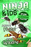 Fun Learning Facts About Flies and Wasps: Illustrated Fun Learning For Kids