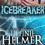 Icebreaker | Tiffinie Helmer
