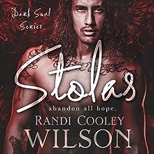 Stolas | Livre audio Auteur(s) : Randi Cooley Wilson Narrateur(s) : Morais Almeida, Shannon Gunn