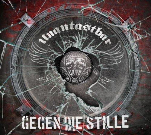 Gegen Die Stille by Unantastbar