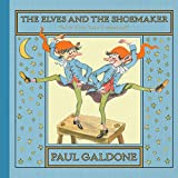 img - for The Elves and the Shoemaker (Folk Tale Classics) book / textbook / text book