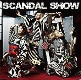 SCANDAL SHOW(初回生産限定盤)(DVD付)