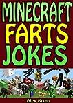 Minecraft: Minecraft Farts Jokes: An...