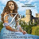 The Piano Girl: Counterfeit Princess | Sherri Schoenborn Murray