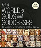 In a World of Gods and Goddesses: The Mystic Art of Indra Sharma