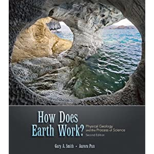 How Does Earth Work? Physical Geology and the Process of Science (2nd Edition) e-book