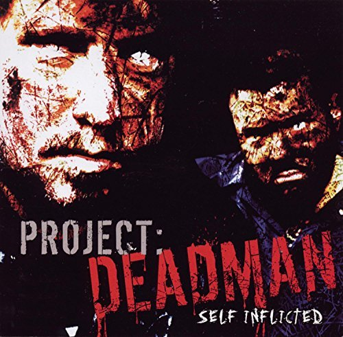Self Inflicted by Project Deadman (2004-07-13)