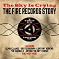The Sky Is Crying: The Fire Records Story 1957-1962 [Double CD]