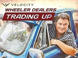 Wheeler Dealers Trading Up Season 2