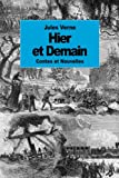 Hier et Demain (French Edition)