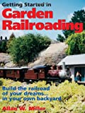 Getting Started in Garden Railroading