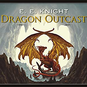 Dragon Outcast: Age of Fire, Book 3 | [E. E. Knight]