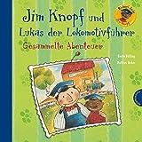 Jim Knopf: Jim Knopf und Lukas der Lokomotivführer - Gesammelte Abenteuer
