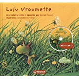 Lulu Vroumette (1CD audio)