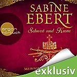 Meister der Täuschung (Schwert und Krone 1) | Sabine Ebert