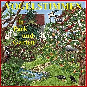 Vogelstimmen in Park und Garten Hörbuch
