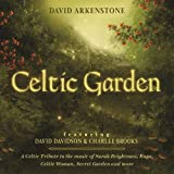 Celtic Garden: A Celtic Tribute To The Music Of Sarah Brightman, Enya, Celtic Woman, Secret Garden And More