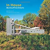 img - for In House: McInturff Architects by McInturff, MarK, Heine, Julia (2013) Hardcover book / textbook / text book