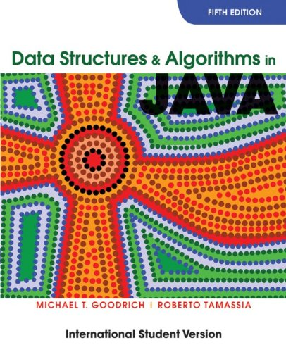 Data Structures and Algorithms in Java, 5th International student edition