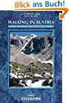 Walking in Austria: Over 100 Walks an...