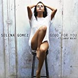 Good For You [feat. A$AP Rocky]
