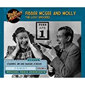 Fibber McGee and Molly: The Lost Episodes, Volume 6 | Don Quinn, Jim Jordan
