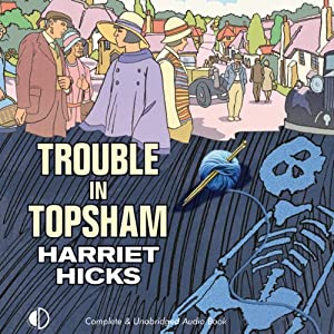 Trouble in Topsham | [Harriet Hicks]