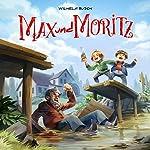 Max und Moritz (Holy Klassiker 11) | David Holy,Marco Göllner