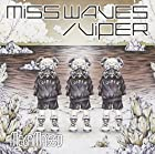 「MISS WAVES/VIPER」*初回限定B「I know U miss Me」盤
