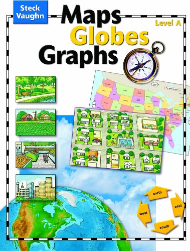 Maps, Globes, Graphs: Student Edition, level A