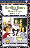 Horrible Harry and the Green Slime (0140389709) by Kline, Suzy