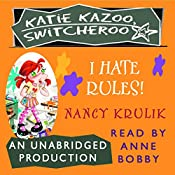 Katie Kazoo, Switcheroo #5: I Hate Rules | Nancy Krulik
